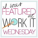 Featured Work It Wednesday